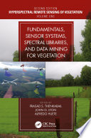 Fundamentals  Sensor Systems  Spectral Libraries  And Data Mining For Vegetation