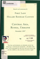 Remarks and Commentary by First Lady Hillary Rodham Clinton  Central Asia  Russia  Ukraine  November 1997