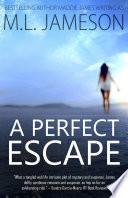 A Perfect Escape Book PDF