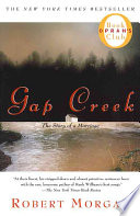 """Gap Creek: The Story Of A Marriage"" by Robert Morgan"