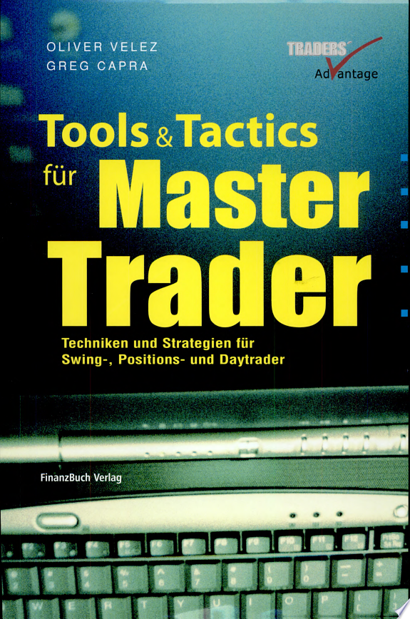 Tools and Tactics f  r Master Trader