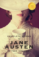 The Complete Works of Jane Austen in Two Volumes  Volume One  Sense and Sensibility  Pride and Prejudice  Mansfield Park  1000 Copy Limited Edition