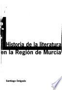 Historia de la literatura en la Región de Murcia