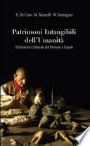 Patrimoni intangibili dell'umanità. Il distretto culturale del presepe a Napoli