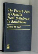 The French Face of Ophelia from Belleforest to Baudelaire
