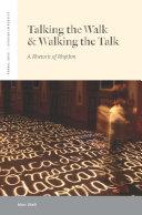 Talking the Walk & Walking the Talk Pdf/ePub eBook