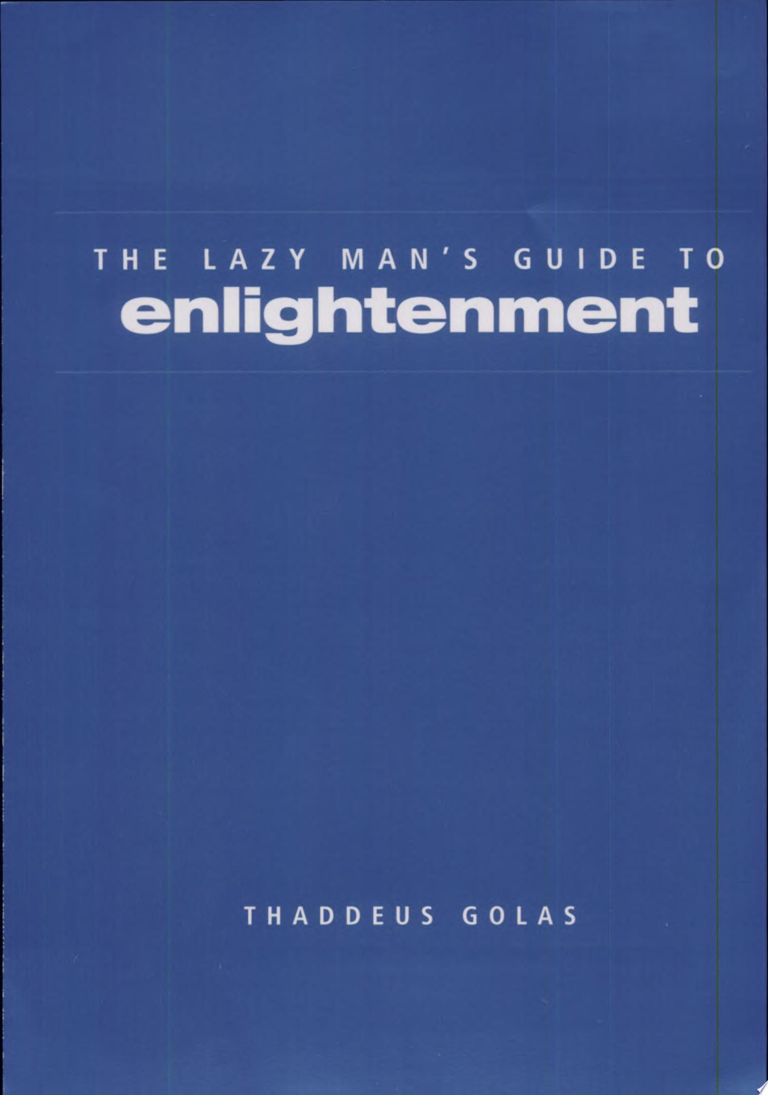 The Lazy Man s Guide to Enlightenment