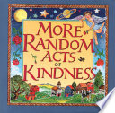 More Random Acts of Kindness