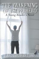 The Awakening of a Superhero