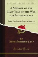 A Memoir of the Last Year of the War for Independence
