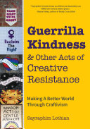 Guerrilla Kindness   Other Acts of Creative Resistance