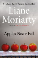link to Apples never fall : a novel in the TCC library catalog