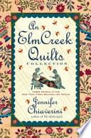 An Elm Creek Quilts Collection Book PDF