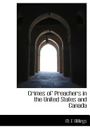 Crimes of Preachers in the United States and Canada