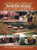 Africa's Great North Road in a Vw Camper Pdf/ePub eBook