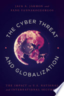 The Cyber Threat and Globalization Book