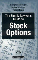 The Family Lawyer's Guide to Stock Options