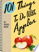 101 Things To Do With Apples PDF