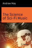 The Science of Sci Fi Music