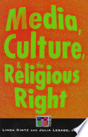 Media, Culture, and the Religious Right