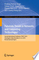 Futuristic Trends in Networks and Computing Technologies