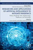 Researches and Applications of Artificial Intelligence to Mitigate Pandemics Book