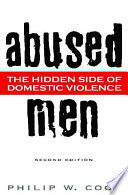 """Abused Men: The Hidden Side of Domestic Violence"" by Philip W. Cook"