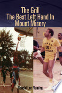 The Grill the Best Left Hand in Mount Misery Book