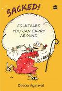 Sacked! Folk Tales You Can Carry Around Pdf/ePub eBook