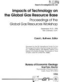 Impacts of Technology on the Global Gas Resource Base Book