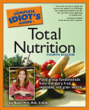 The Complete Idiot's Guide to Total Nutrition, 4th Edition Pdf/ePub eBook