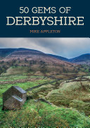 50 Gems of Derbyshire