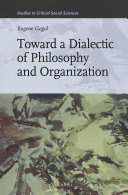 Toward a Dialectic of Philosophy and Organization