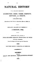 A Natural History of All the Most Remarkable Quadrupeds  Birds  Fishes  Serpents  Reptiles  and Insects in the Known World
