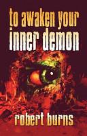 To Awaken Your Inner Demon