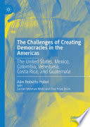 The Challenges of Creating Democracies in the Americas