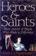 Heroes and Saints