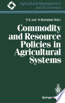 Commodity and Resource Policies in Agricultural Systems Book