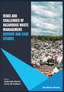 Risks and Challenges of Hazardous Waste Management