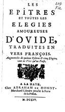 Les epîtres et toutes les elegies amoureuses d'Ovide,