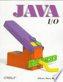 """Java Input/output"" by Elliotte Rusty Harold"