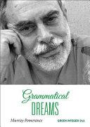 Grammatical Dreams