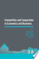 Competition And Cooperation In Economics And Business