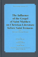 Pdf The Influence of the Gospel of Saint Matthew on Christian Literature Before Saint Irenaeus: The later Christian writings Telecharger
