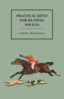 Practical Hints for Hunting Novices