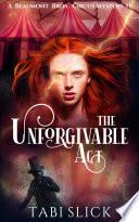 The Unforgivable Act