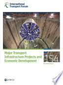 Itf Round Tables Major Transport Infrastructure Projects And Economic Development Book PDF