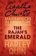 The Rajah's Emerald: An Agatha Christie Short Story