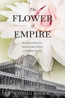 The Flower of Empire