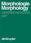 Morphologie / Morphology. 2. Halbband